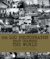Product The 100 Photographs That Changed the World