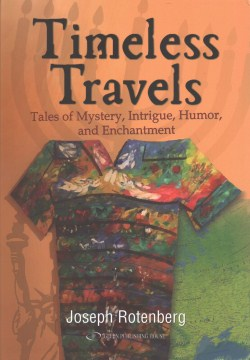Product Timeless Travels: Tales of Mystery, Intrigue, Humor, and Enchantment