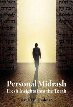 Product Personal Midrash: Fresh Insights into the Torah