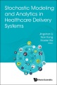 Product Stochastic Modeling and Analytics in Healthcare De