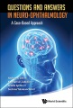 Product Questions and Answers in Neuro-Ophthalmology
