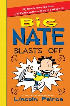 Big-Nate-Blasts-Off