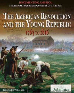 The  American Revolution and the Young Republic