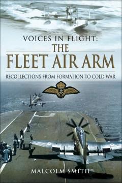 Voices in Flight the Fleet Air Arm