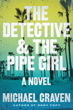 The  Detective & the Pipe Girl
