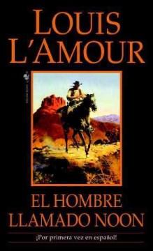 El Hombre Llamado Noon / the Man Called Noon