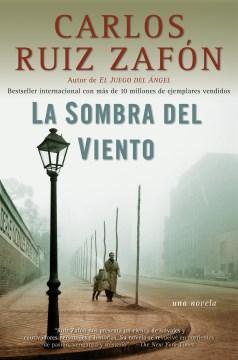 La Sombra del Viento / The Shadow of the Wind