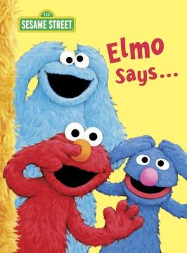 Elmo Says…