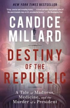 Destiny of the Republic