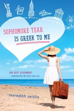 Sophomore Year Is Greek to Me