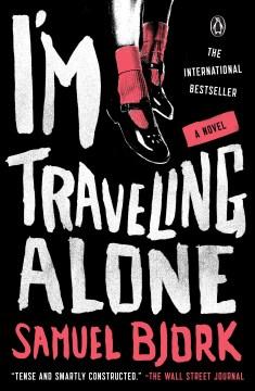 I'm Traveling Alone