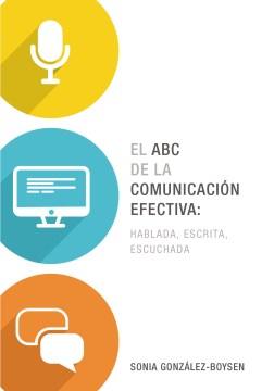El ABC de la comunicación efectiva
