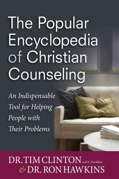 The  Popular Encyclopedia of Christian Counseling