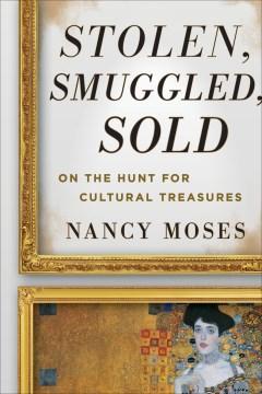 Stolen, Smuggled, Sold