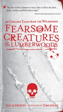 Fearsome Creatures of the Lumberwoods
