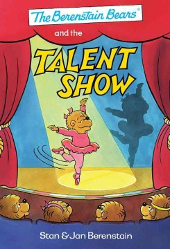Berenstain Bears® and the Talent Show