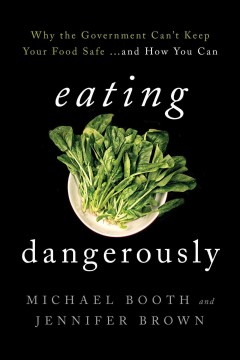 Eating Dangerously