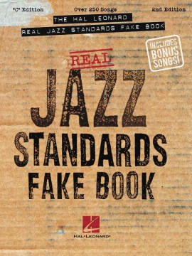 The  Hal Leonard Real Jazz Standards Fake Book