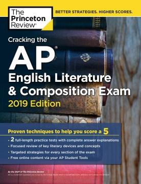 Cracking the Ap English Literature & Composition Exam 2019