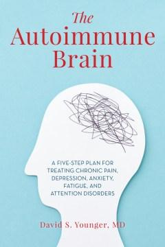 The  Autoimmune Brain