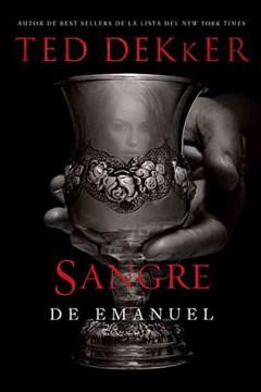 Sangre de Emanuel / Immanuel's Veins