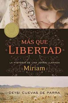 Mas que libertad / More than Freedom