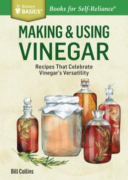 Making & Using Vinegar
