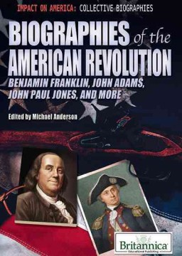 Biographies of the American Revolution