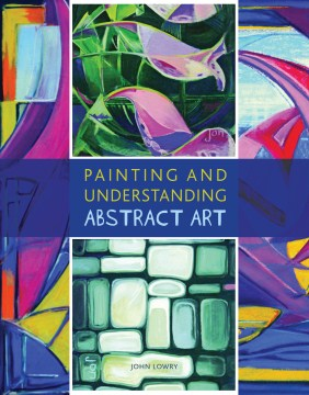 Painting and Understanding Abstract Art