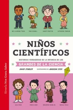 Niños científicos/ Kid Scientists